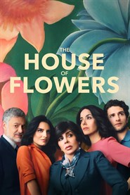 The House of Flowers TV Show poster